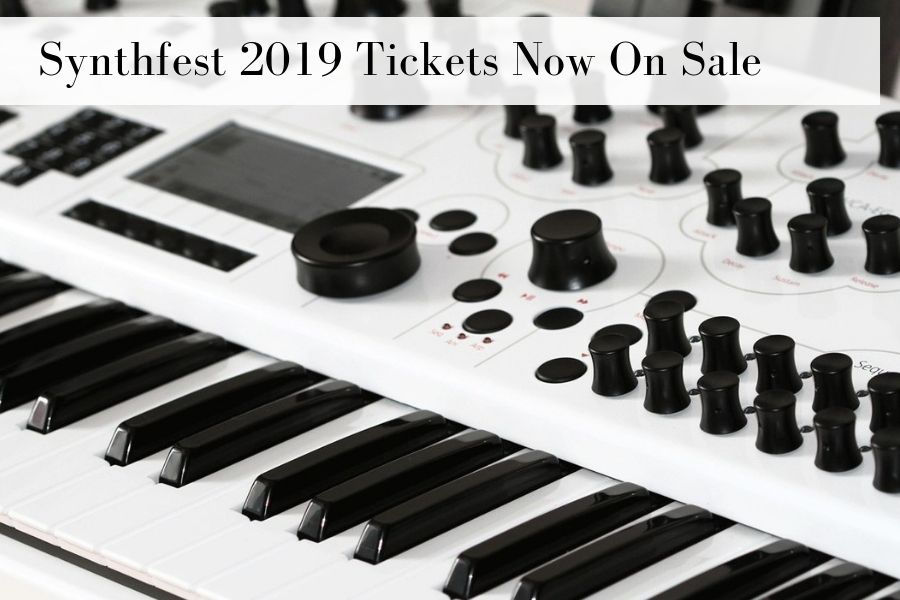 Synthfest 2019 Tickets Now On Sale