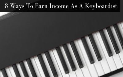 8 Ways To Earn Income As A Keyboardist