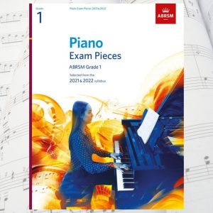 ABRSM Grade 1 Piano Pieces 2021-2022