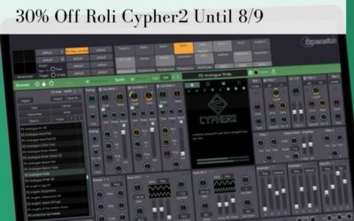 Get 30% Off The Roli Cypher2 Softsynth