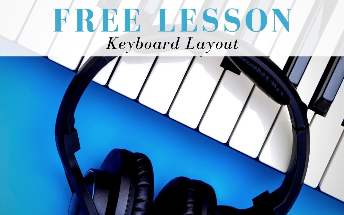Keyboardist Free Lesson - Keyboard Layout