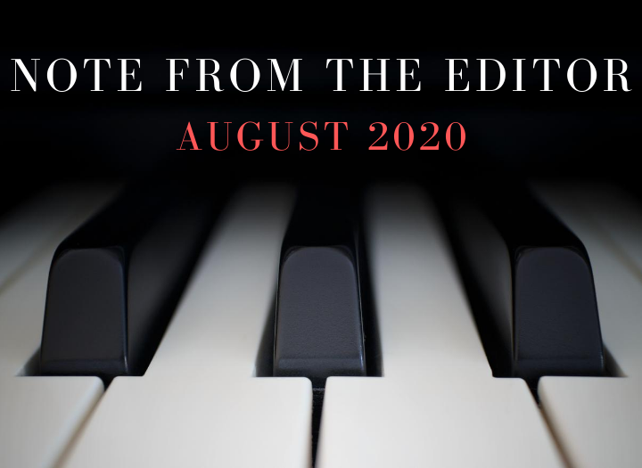 Note From The Editor – August 2020